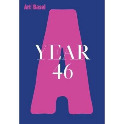 Art / Basel Year 46
