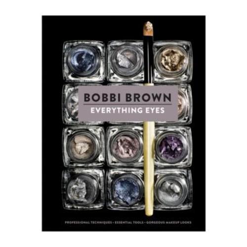 Everything Eyes by Bobbi Brown Hardcover Book