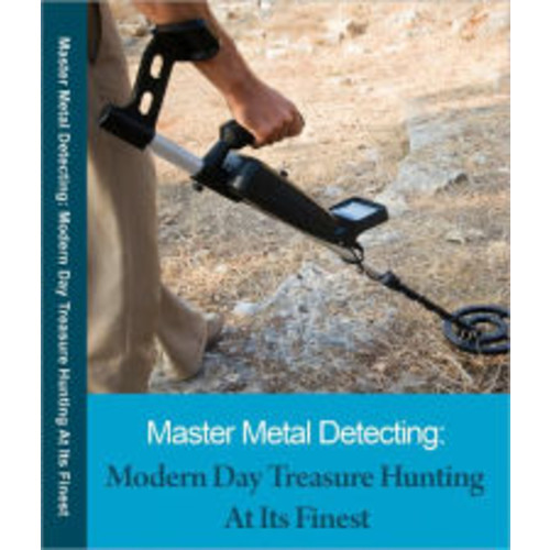 Looking For Gold-Silver, Diamond ? Treasure Hunting With a Metal Detector The Professional Edition