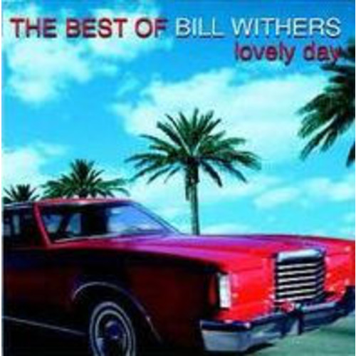 The Best of Bill Withers: Lovely Day