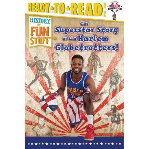 Superstar Story of the Harlem Globetrotters (Hardcover) (Larry Dobrow)