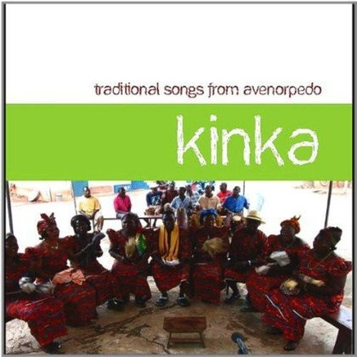 Kinka: Traditional Songs From Avenorpedo [CD]