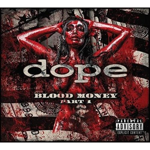 Dope - Blood Money Part 1 (Vinyl)