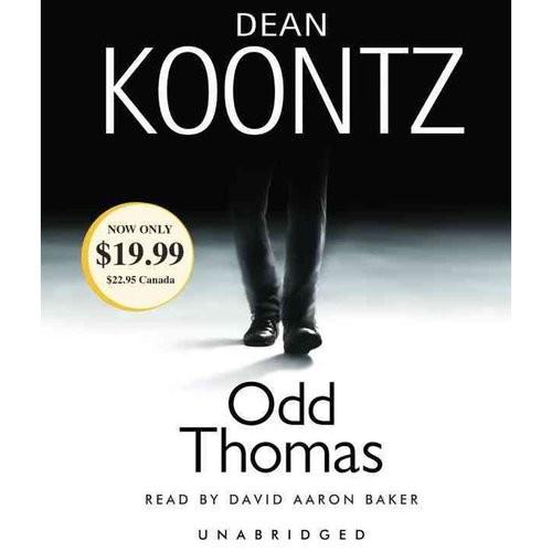 Dean Koontz, Read by David Aaron Baker Odd Thomas : An Odd Thomas Novel