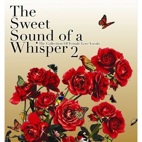 The Sweet Sounds of a Whisper, Vol. 2 [Audio CD]