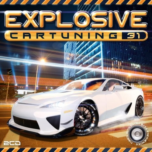 Explosive Cartuning, Vol. 31 [CD]
