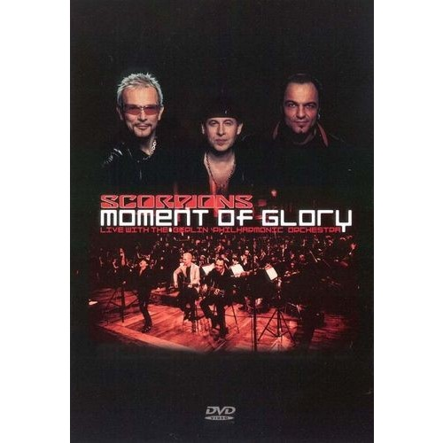 The Scorpions: Moment of Glory