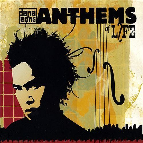 Anthems of Life [CD]