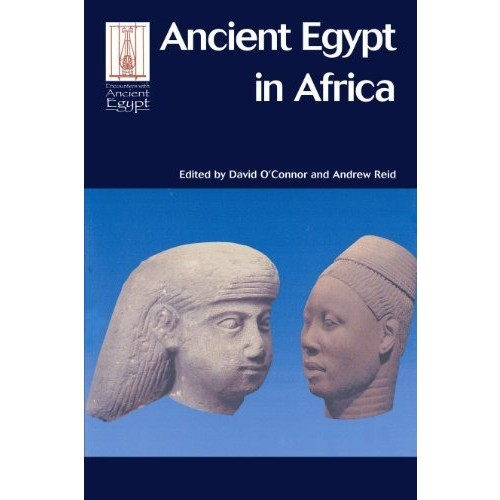 Ancient Egypt in Africa (Encounters with Ancient Egypt)