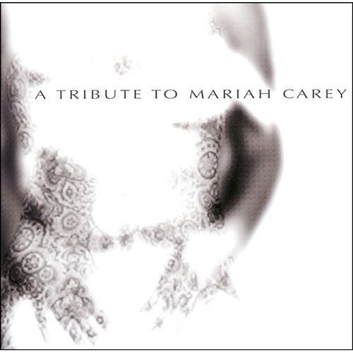 A Tribute to Mariah Carey [CD]
