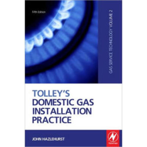 Tolley's Domestic Gas Installation Practice / Edition 5