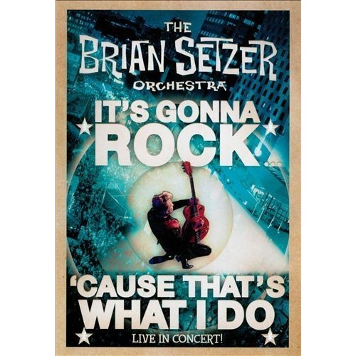 Brian Setzer Orchestra: It's Gonna Rock... 'Cause That's What I Do - Blu-ray Disc