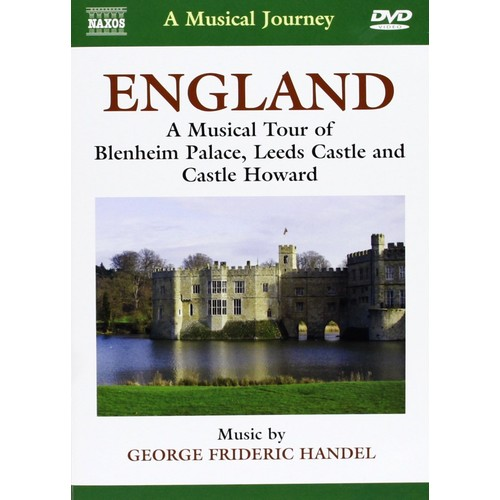 Naxos Scenic Musical Journeys England Blenheim Palace, Leeds Castle and Castle Howard