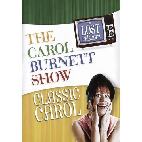 The Carol Burnett Show: The Lost Episodes - Classic Carol [DVD]
