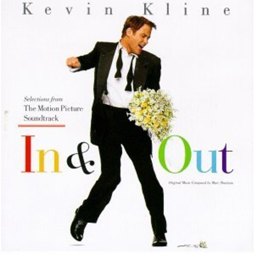 In & Out: Selections From The Motion Picture Soundtrack Soundtrack
