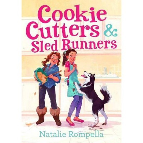 Cookie Cutters & Sled Runners (Hardcover) (Natalie Rompella)