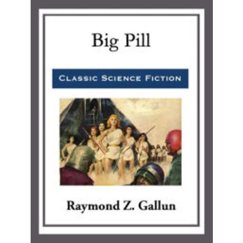 Big Pill