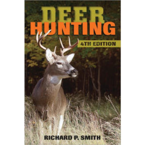 Deer Hunting: 4th Edition
