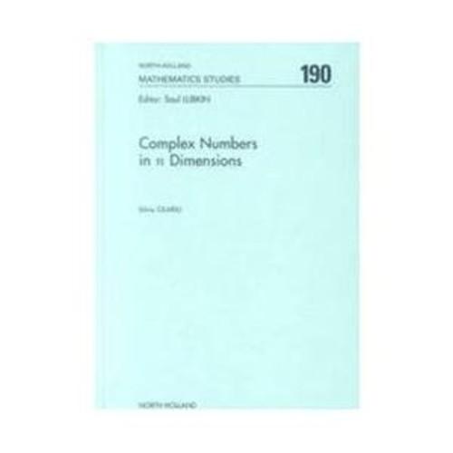 Complex Numbers in N Dimensions (Hardcover)