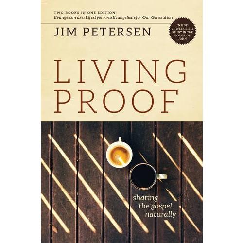 Living Proof: Sharing the Gospel Naturally (LifeChange)