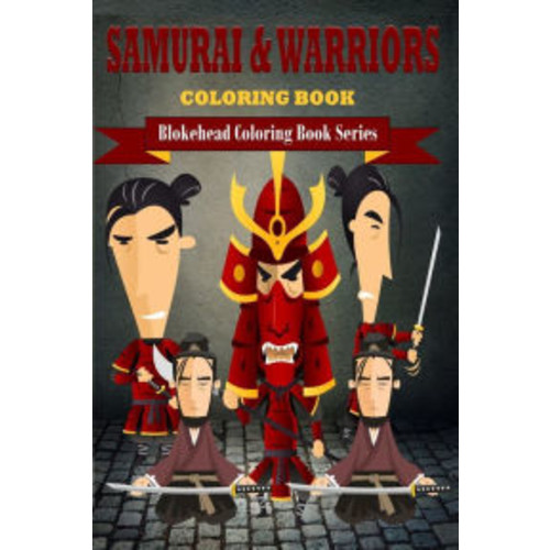 Samurai & Warriors Coloring Book