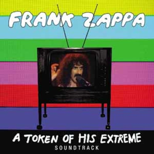 Frank Zappa - A Token Of His Extreme [Audio CD]