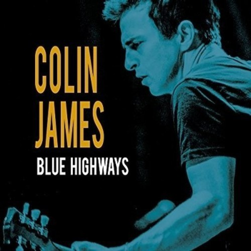 Colin James - Blue Highways (CD)