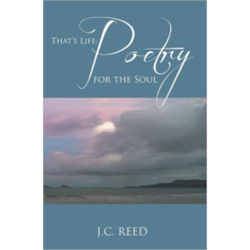 That's Life: Poetry for the Soul