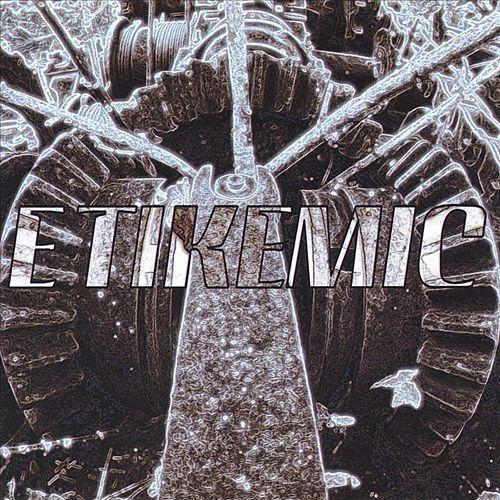 Etikemic [CD]