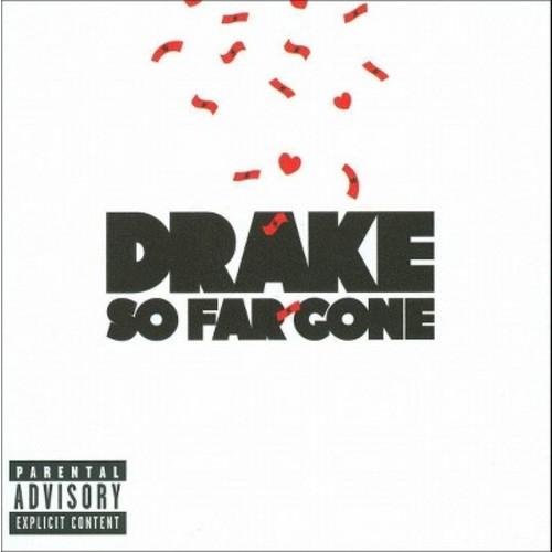 Drake - So Far Gone [Explicit Lyrics] (CD)
