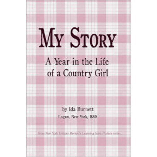 My Story : A Year In the Life of a Country Girl