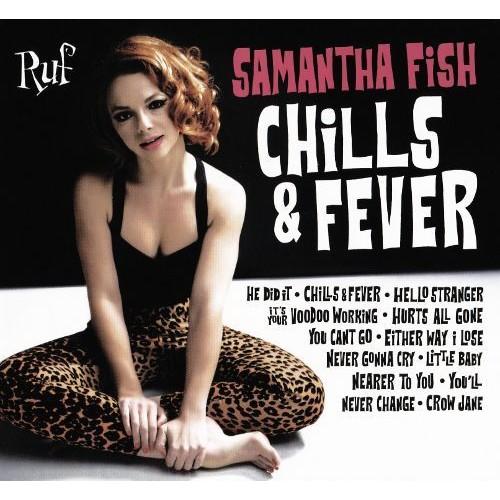 Chills & Fever [CD]