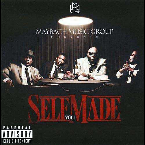Maybach Music Group Presents: Self Made, Vol. 1 [CD] [PA]
