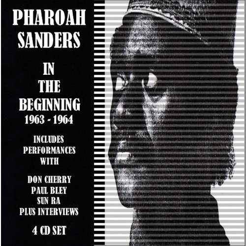 The Pharoah Sanders Story: In the Beginning 1963-1965 [CD]