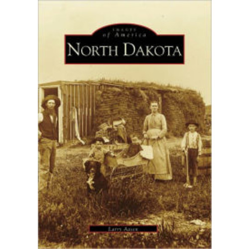North Dakota (Images of America Series)