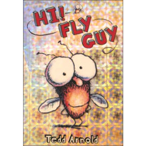 Hi! Fly Guy (Fly Guy Series #1)