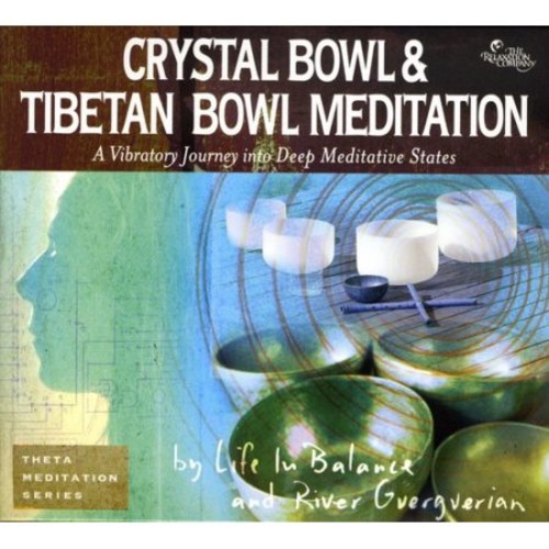 Crystal & Tibetan Bowl Meditation [CD]