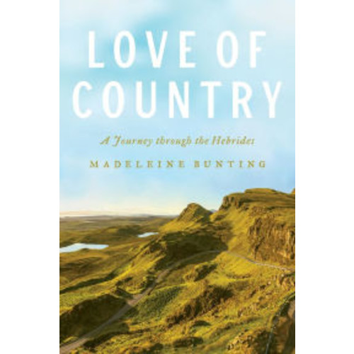 Love of Country: A Journey through the Hebrides