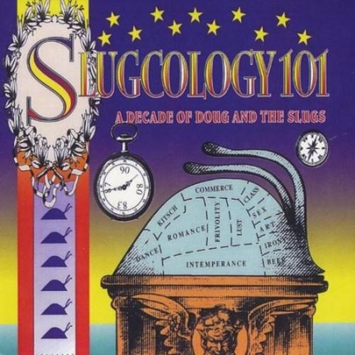 Slugcology 101 [CD]