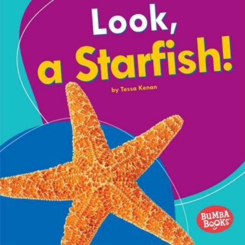 Look, a Starfish! (Library) (Tessa Kenan)