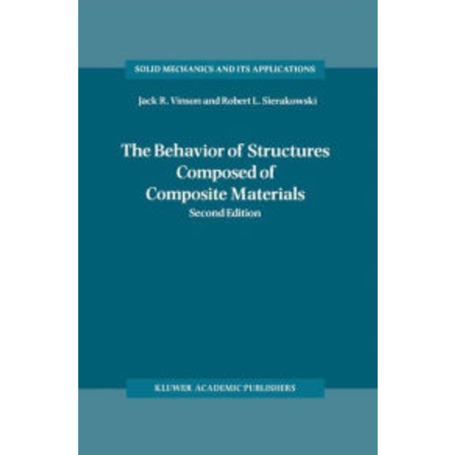 The Behavior of Structures Composed of Composite Materials / Edition 2