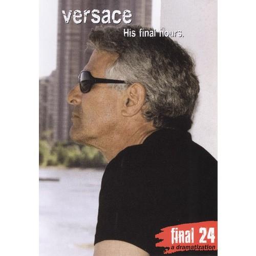 Gianni Versace: Final 24 - His Final Hours [DVD] [2008]