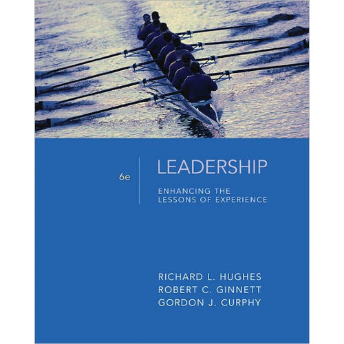 Leadership: Enhancing the Lessons of Experience / Edition 6