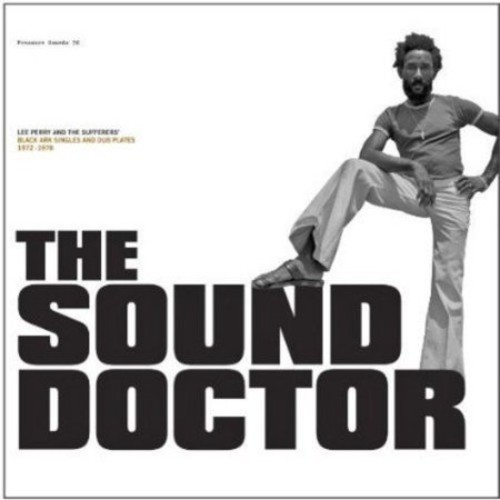 The Sound Doctor: Black Ark Singles and Dub Plates 1972-1978 [CD]