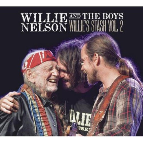Willie Nelson - Willie And The Boys: Willie's Stash, Vol. 2 [Audio CD]