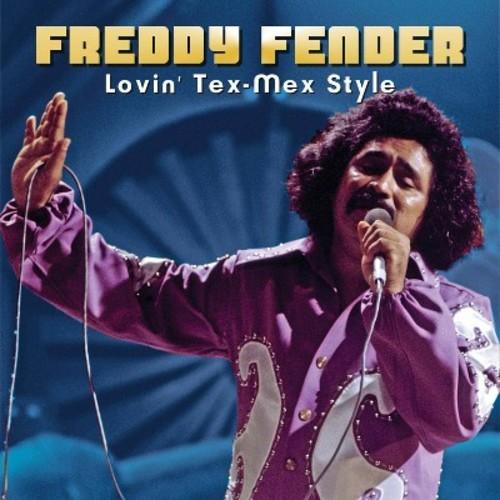 Freddy Fender - Lovin Tex Mex Style (CD)