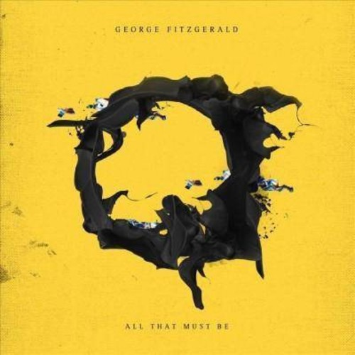 George Fitzgerald - All That Must Be (CD)