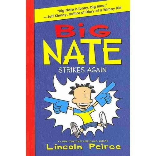 Big Nate Strikes Again Big Nate