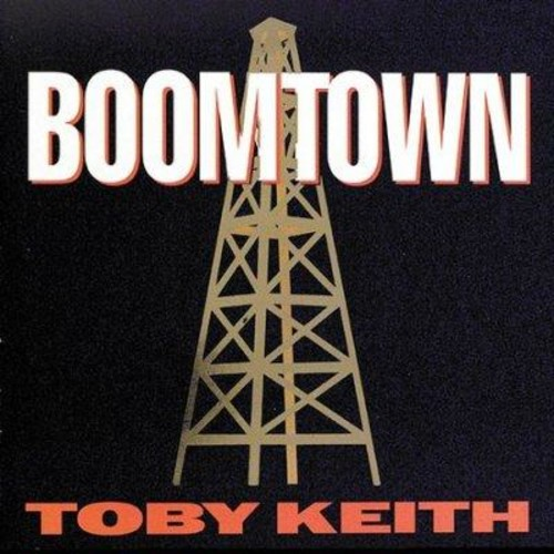 Toby Keith - Boomtown