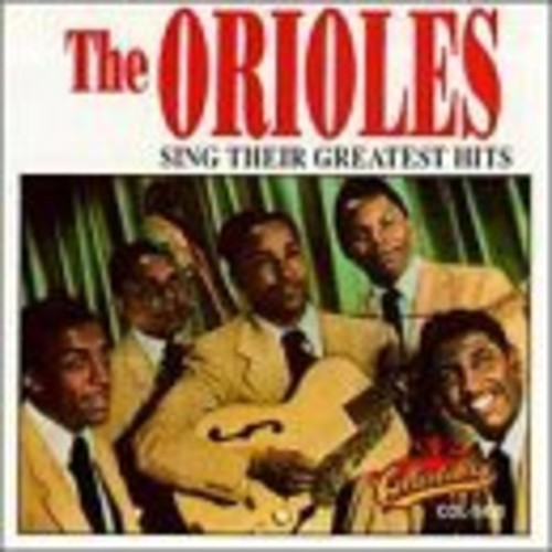 The Orioles - Sing Their Greatest Hits